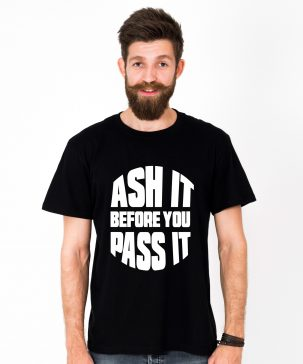 Tricou-barbati-ASH-IT-BEFORE-YOU-PASS-IT-(1)