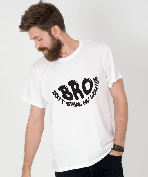 Tricou-barbati-BRO,-DON'T-STEAL-MY-LIGHTER-(4)