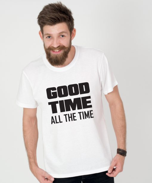 Tricou-barbati-GOOD-TIME-ALL-THE-TIME-(4)