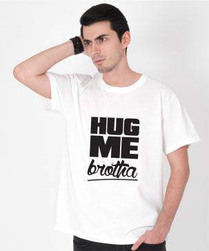 Tricou-barbati-HUG-ME-BROTHA-(3)