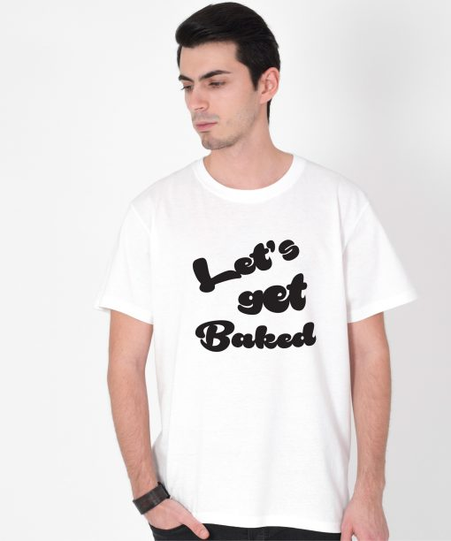 Tricou-barbati-LET'S-GET-BAKED-(3)