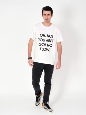 Tricou-barbati-oh-no-you-ain't-got-no-flow-(2)