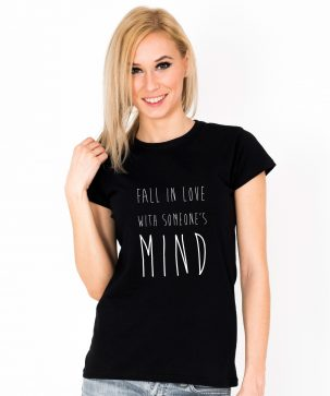 Tricou-dama-FALL-IN-LOVE-WITH-SOMEONE'S-MIND-(1)