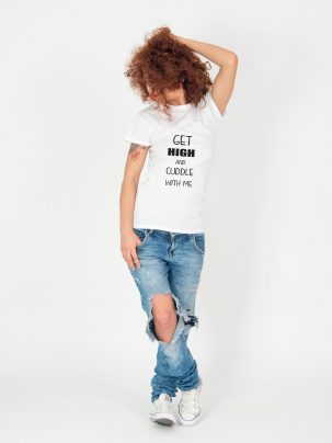 Tricou-dama-GET-HIGH-AND-CUDDLE-WITH-ME-(2)