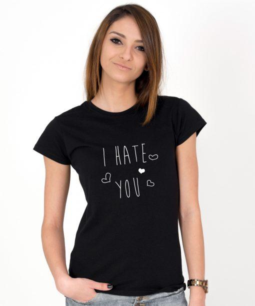 Tricou-dama-I-HATE-YOU-(1)