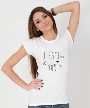 Tricou-dama-I-HATE-YOU-(4)