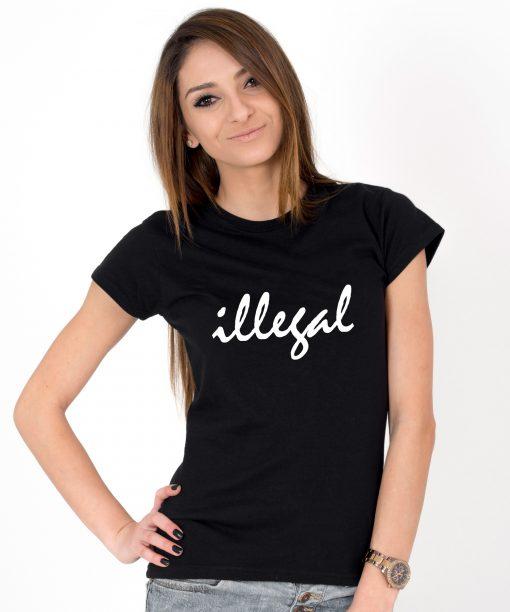 Tricou-dama-ILLEGAL-(1)