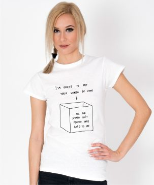 Tricou-dama-I'm-going-to-put-your-words-in-here-(1)