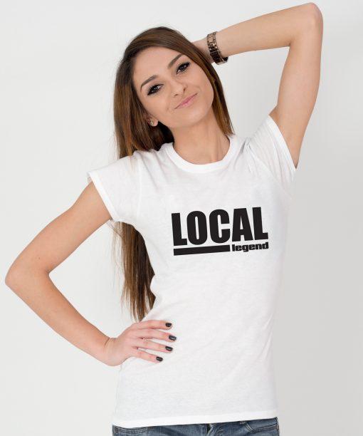 Tricou-dama-LOCAL-LEGEND-(4)