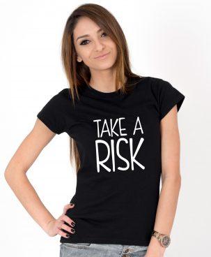 Tricou-dama-TAKE-A-RISK-(1)