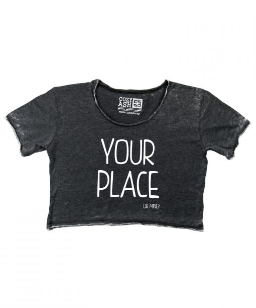 Tricou-dama-scurt-YOUR-PLACE-OR-MINE-(8)