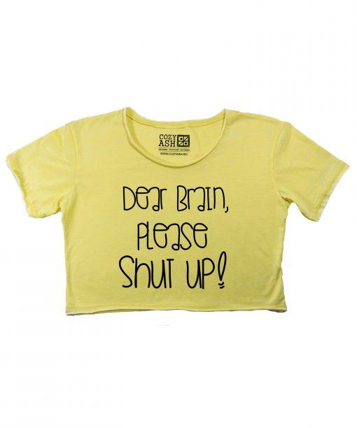 Tricou-dama-scurt-dear-brain,-please-shut-up-(7)