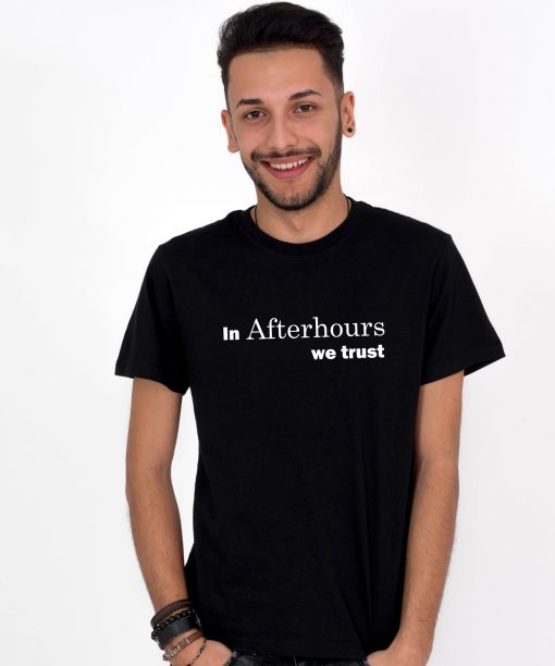Tricou-barbati-In-Afterhours-We-Trust-2b