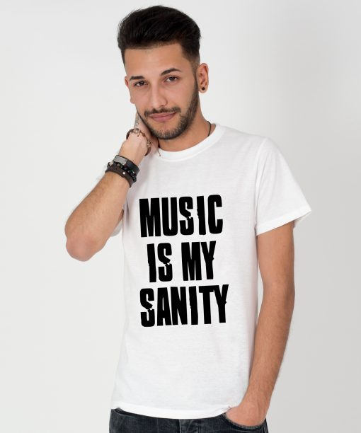 Tricou-barbati-Music-Is-My-Sanity-3b