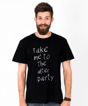 Tricou-barbati-Take-Me-To-The-After-Party-3b