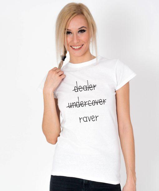 Tricou-dama-Dealer-Undercover-Raver-1b