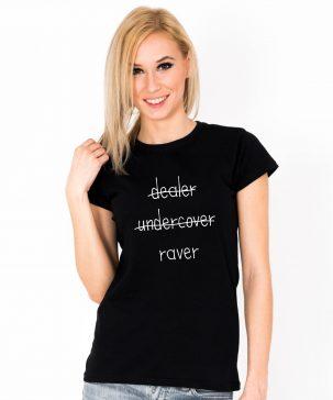 Tricou-dama-Dealer-Undercover-Raver-3b