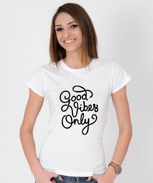 Tricou-dama-Good-Vibes-Only-1b