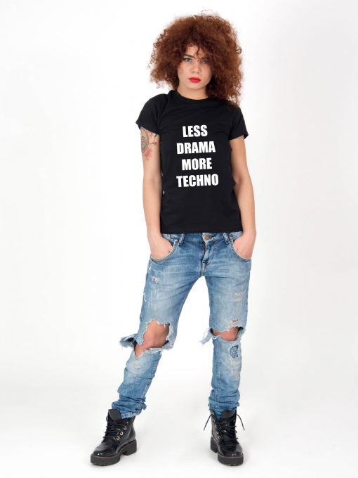 Tricou-dama-Less-Drama-More-Techno-3b