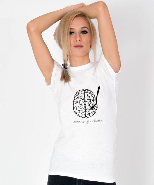 Tricou-dama-Listen-To-Your-Brain.-1b