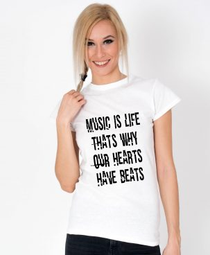 Tricou-dama-Music-Is-Life-Thats-Why-Our-Hearts-Have-Beats.1b
