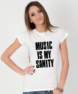 Tricou-dama-Music-Is-My-Sanity.1b