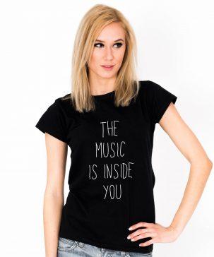 Tricou-dama-The-Music-Is-Inside-You-2b