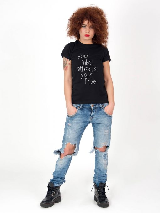 Tricou-dama-Your-Vibe-Attracts-Your-Tribe.3b