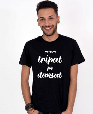 Tricou-barbati-M-am-tripat-pe-dansat-(1)