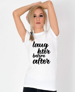 Tricou-dama-Laughter-before-after-(2)